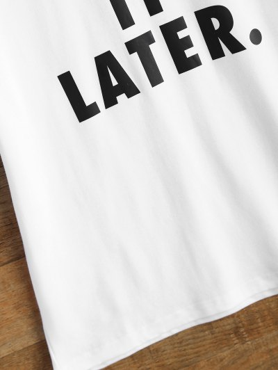 Jewel Neck Just Do It Later T-Shirt - WHITE L Mobile